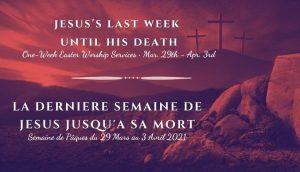 Semaine de Pâques @ Eglise Baptiste de la Nouvelle Jérusalem